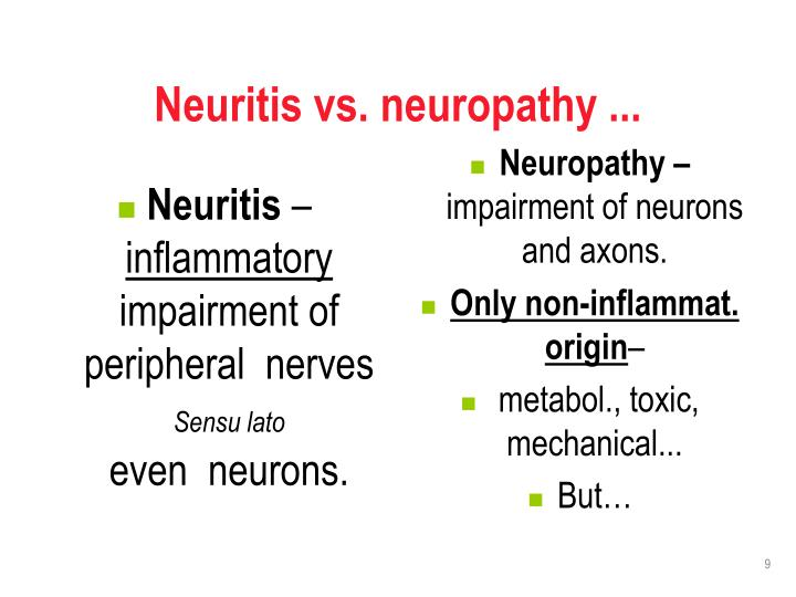 Neuritis vs. neuropathy ...