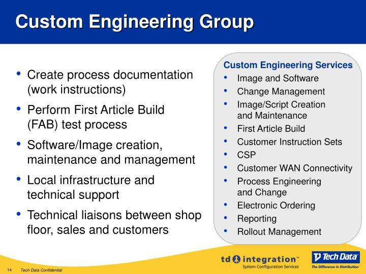 Custom Engineering Group