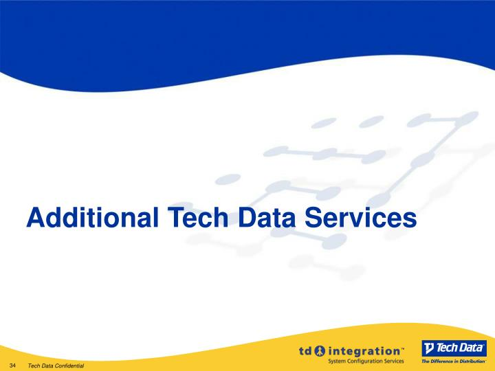 Additional Tech Data Services