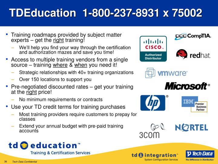 TDEducation  1-800-237-8931 x 75002