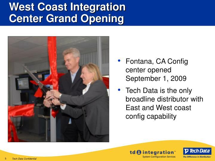 West Coast Integration