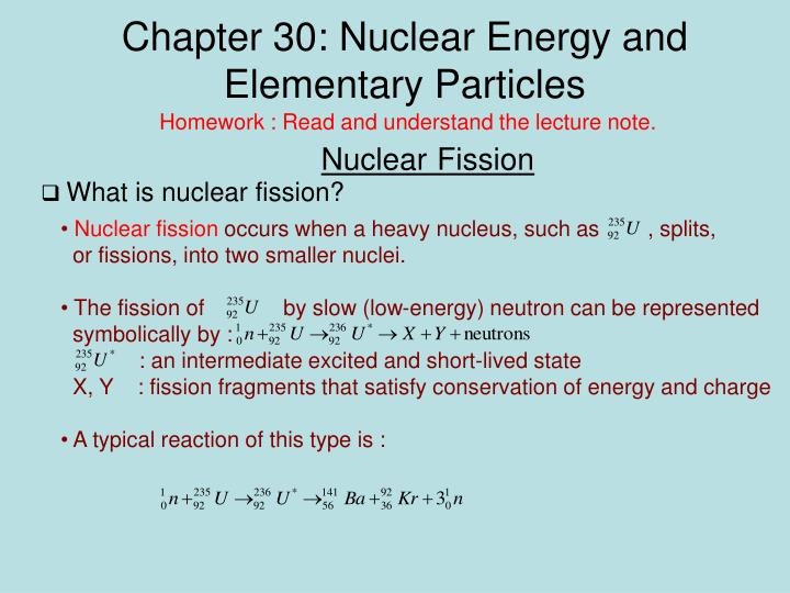 Chapter 30 nuclear energy and elementary particles