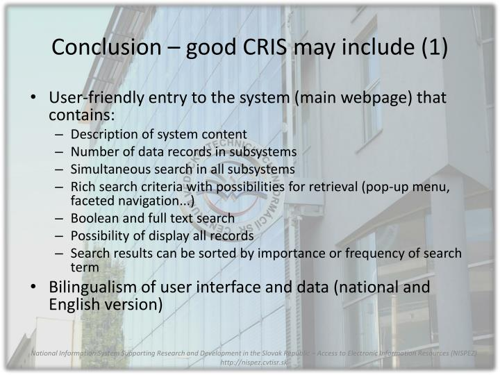 Conclusion – good CRIS may include (1)
