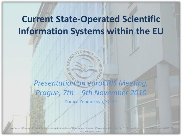 Current state operated scientific information systems within the eu