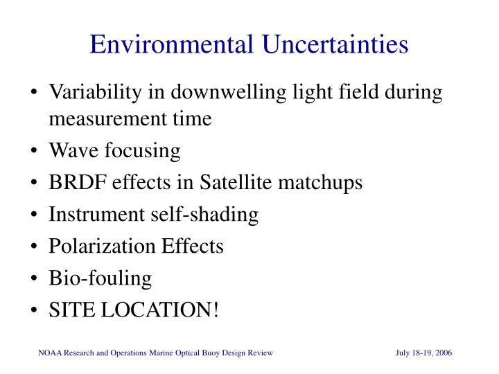 Environmental uncertainties