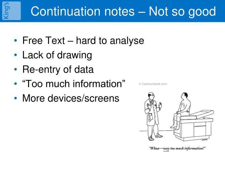 Continuation notes – Not so good