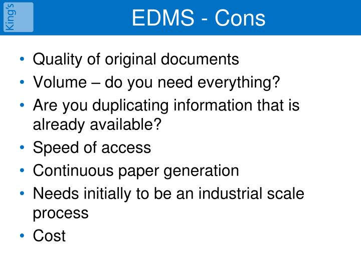 EDMS - Cons