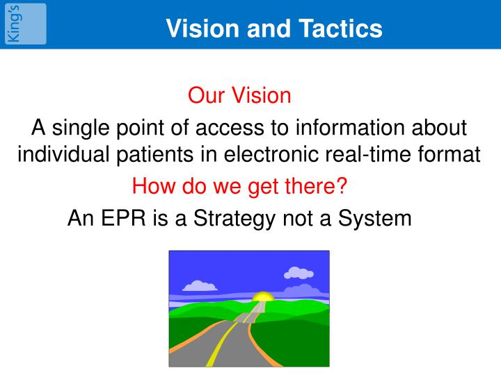 Vision and Tactics