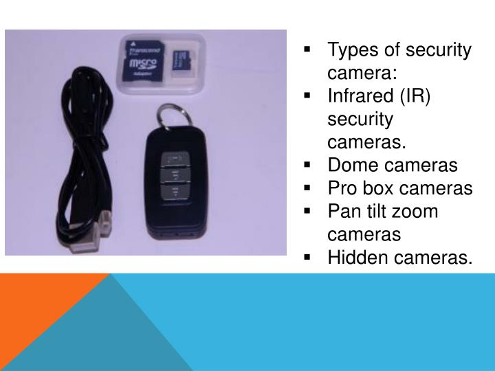 Types of security camera: