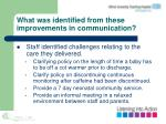 what was identified from these improvements in communication