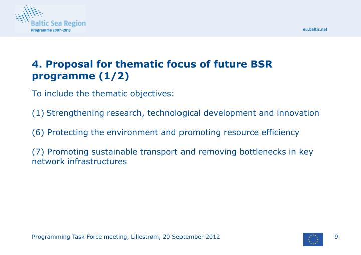 4. Proposal for thematic focus of future BSR programme (1/2)