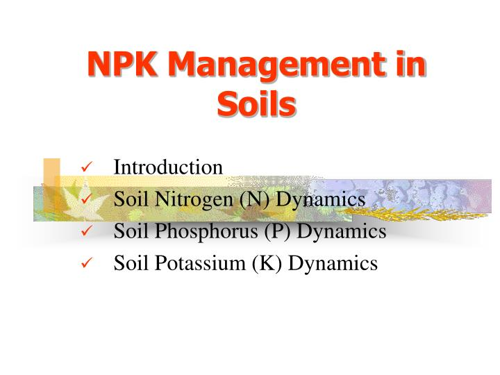 Npk management in soils