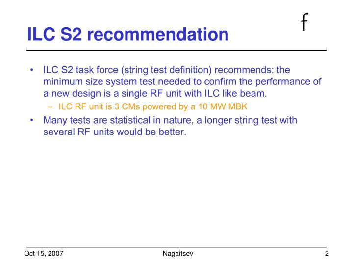 ILC S2 recommendation