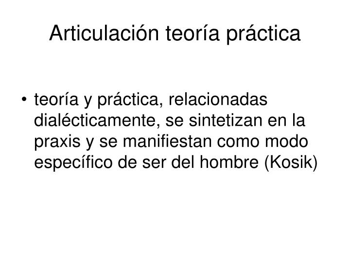 Articulación teoría práctica