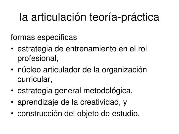 la articulación teoría-práctica