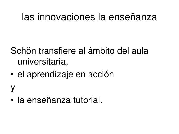 las innovaciones la enseñanza