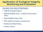 application of ecological integrity monitoring and evaluation