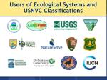 users of ecological systems and usnvc classifications