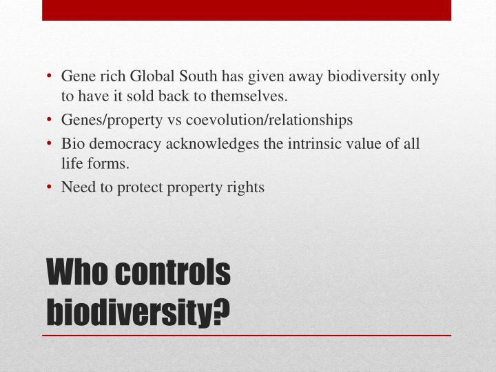 Gene rich Global South has given away biodiversity only to have it sold back to themselves.