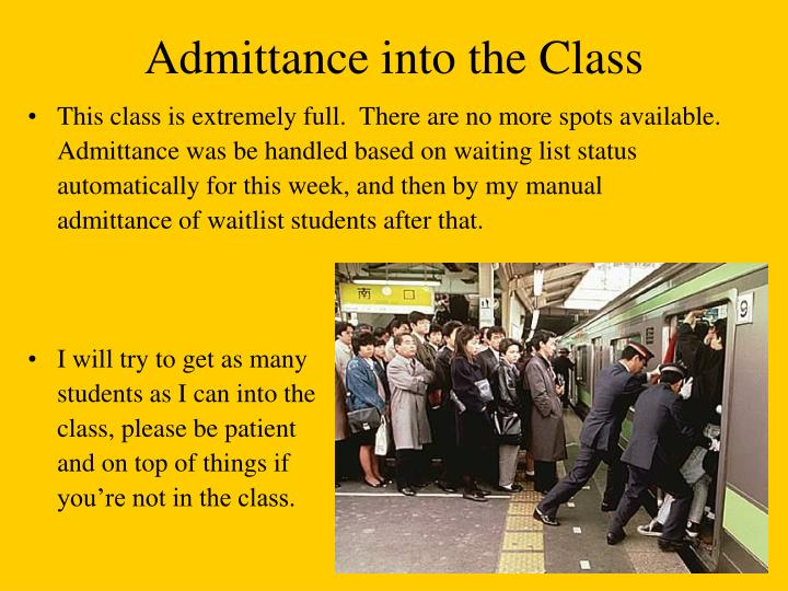 Admittance into the Class