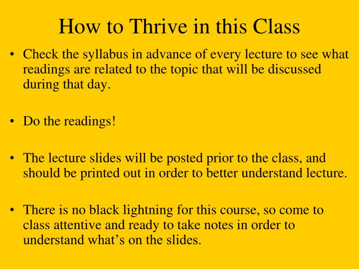 How to Thrive in this Class