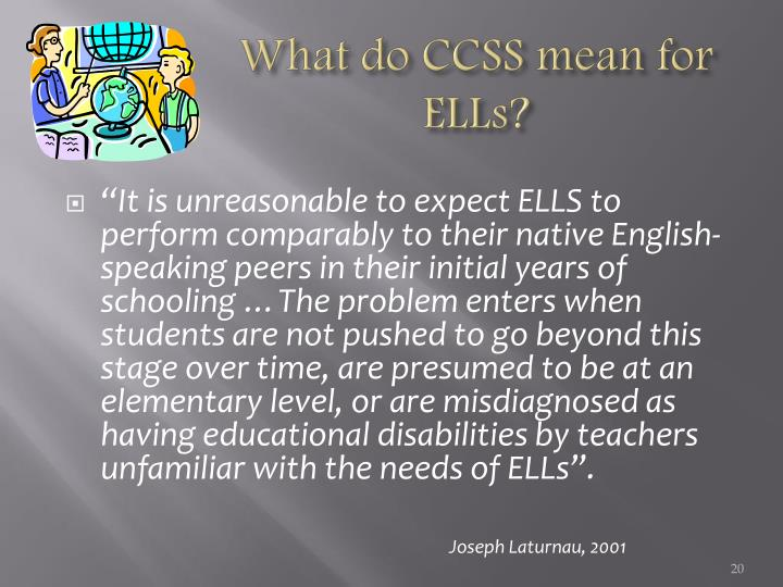 What do CCSS mean for ELLs?