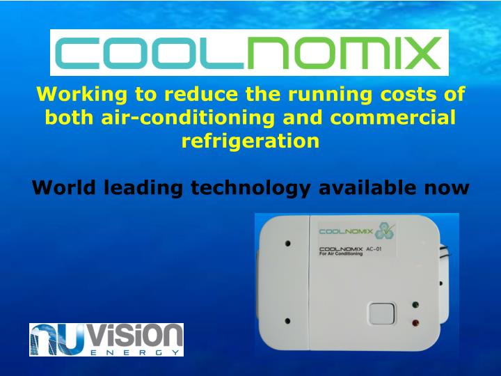 Working to reduce the running costs of both air-conditioning and commercial refrigeration