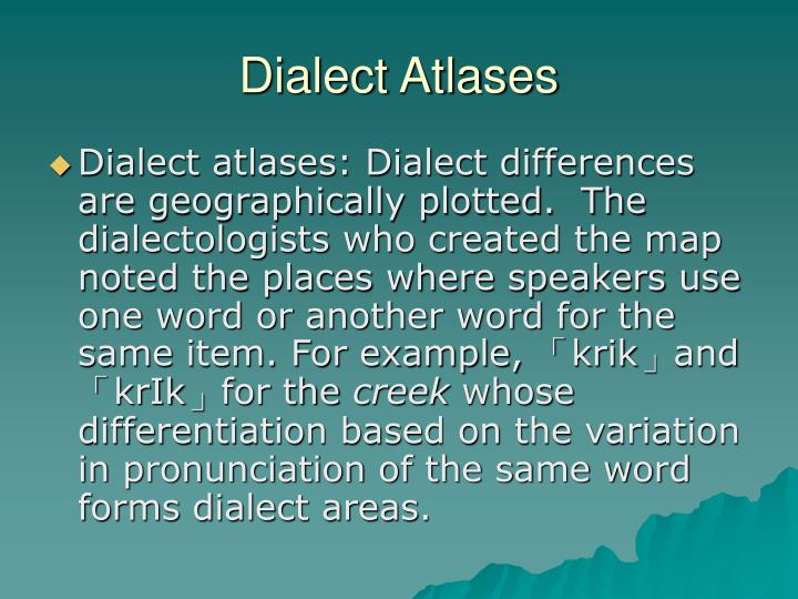 Dialect Atlases