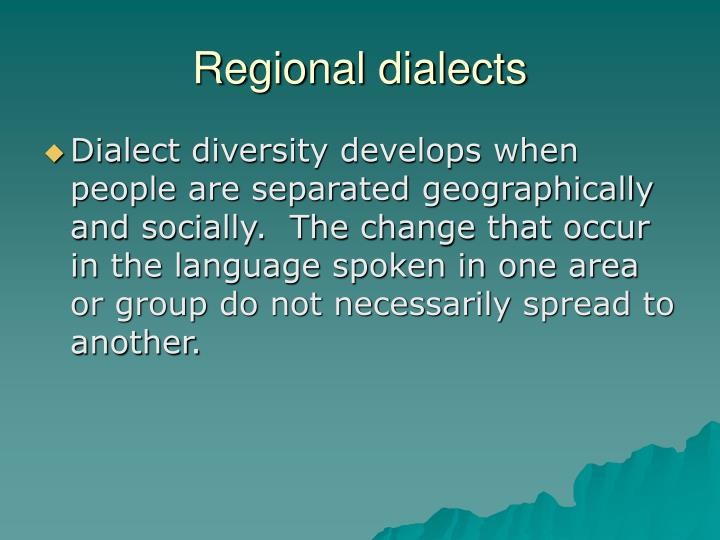 Regional dialects