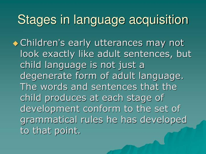 Stages in language acquisition