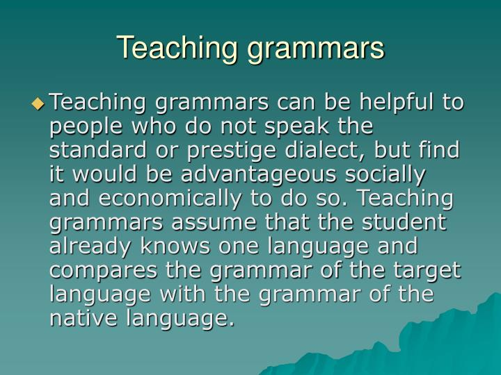 Teaching grammars