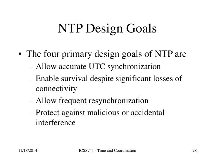 NTP Design Goals