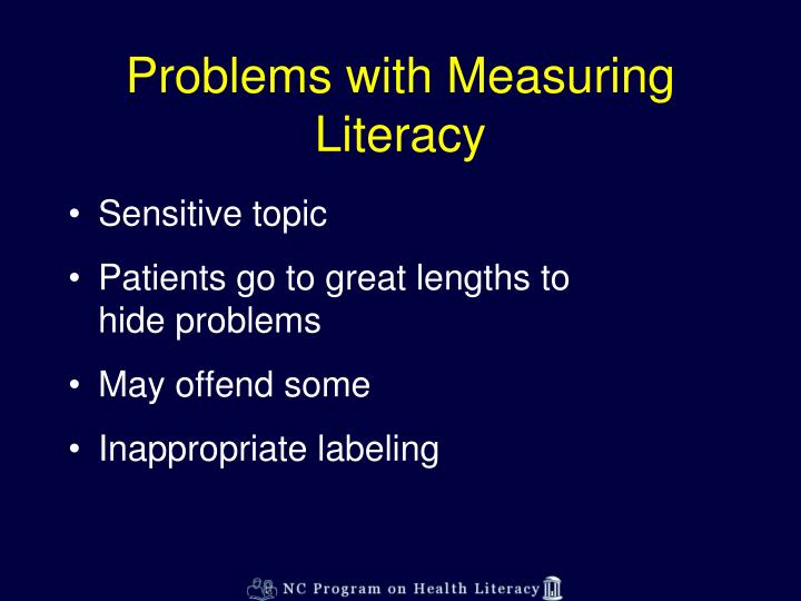 Problems with Measuring Literacy