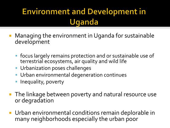 Environment and Development in Uganda