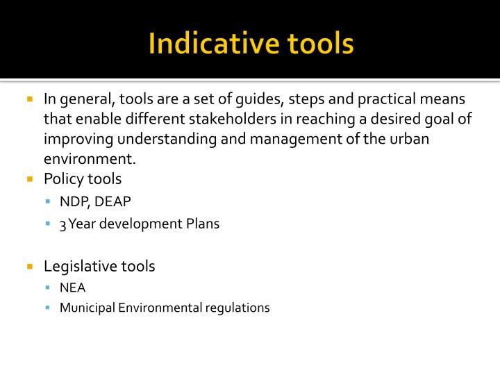 Indicative tools