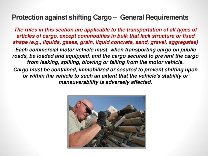 Protection against shifting Cargo –  General Requirements