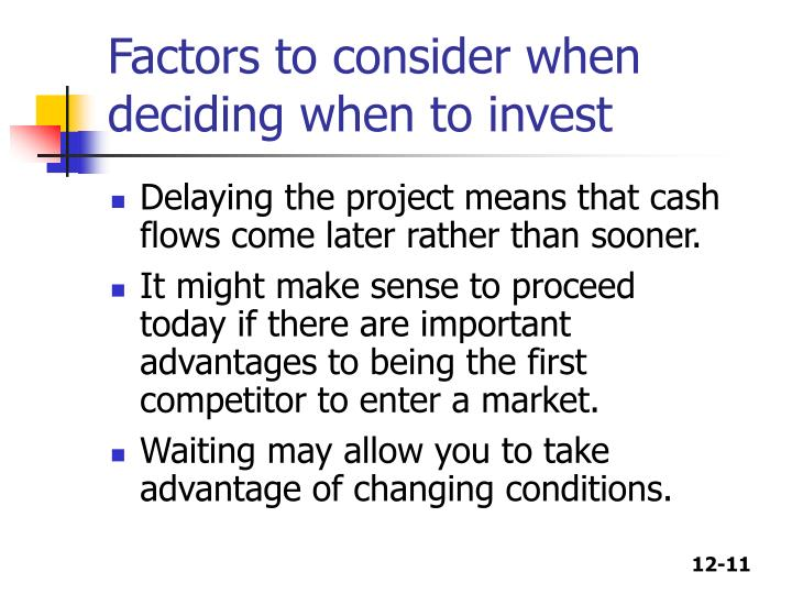 Factors to consider when deciding when to invest