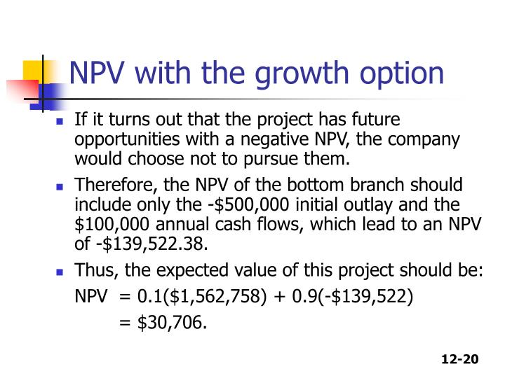 NPV with the growth option