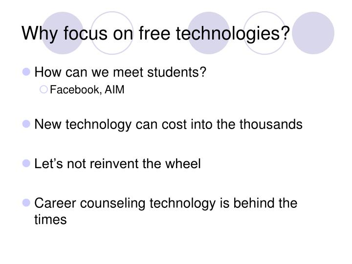 Why focus on free technologies