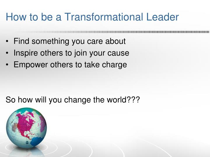 How to be a Transformational Leader