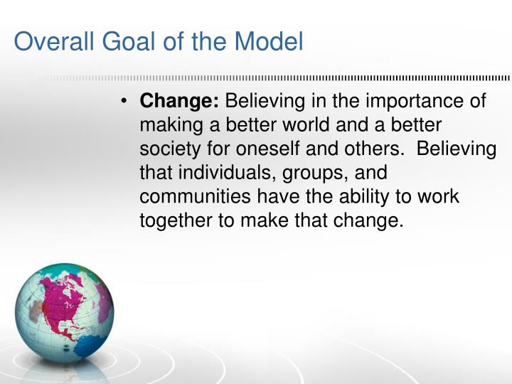 Overall Goal of the Model