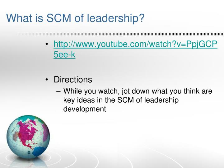 What is SCM of leadership?