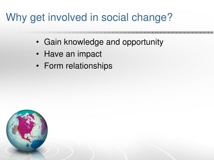 Why get involved in social change?