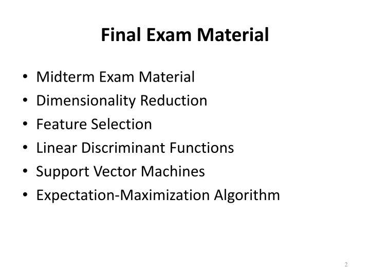 Final Exam Material