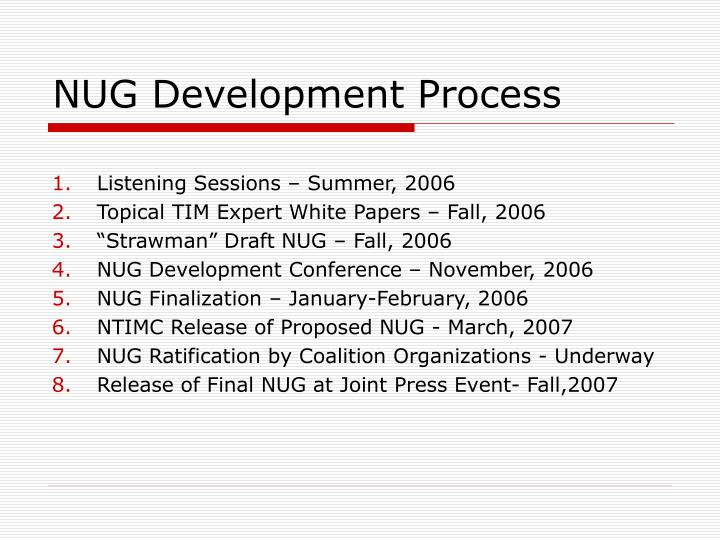 NUG Development Process