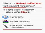 what is the national unified goal traffic incident management