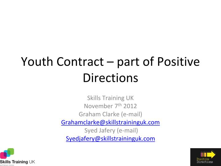 Youth contract part of positive directions