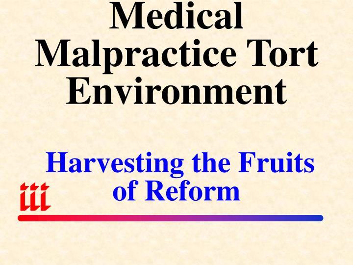 Medical Malpractice Tort Environment