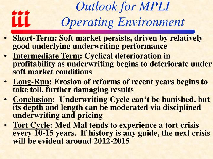 Outlook for MPLI