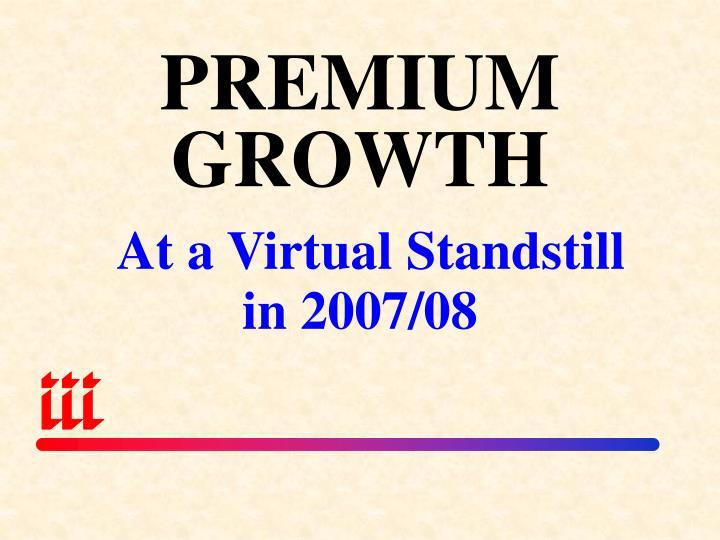 PREMIUM GROWTH